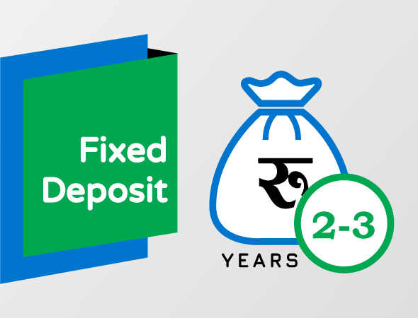 Above 2-3 Years Fixed Deposit