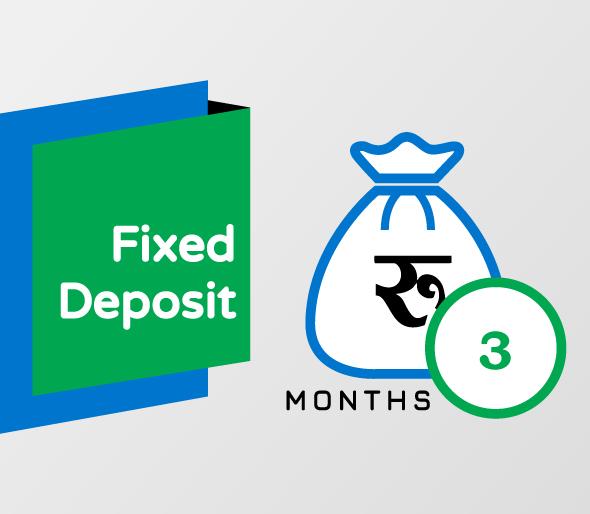 3 Months Fixed Deposit